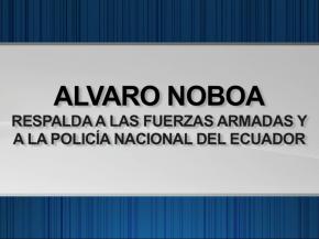 Alvaro Noboa apoya a los militares