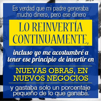 Alvaro Noboa Principio de Invertir en Nuevas Obras y en Nuevos Negocios